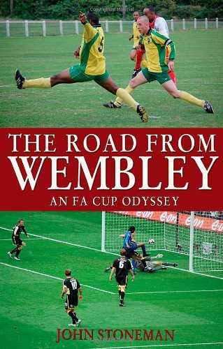 9781848760295: The Road from Wembley: An FA Cup Odyssey