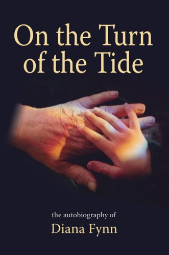 9781848761056: On the Turn of the Tide: MI5, London Blitz, Turmoil in Africa, Dreams, Mediums and Poetry - The Autobiography of Diana Fynn