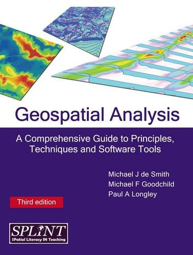 9781848761575: Geospatial Analysis: A Comprehensive Guide to Principles, Techniques and Software Tools