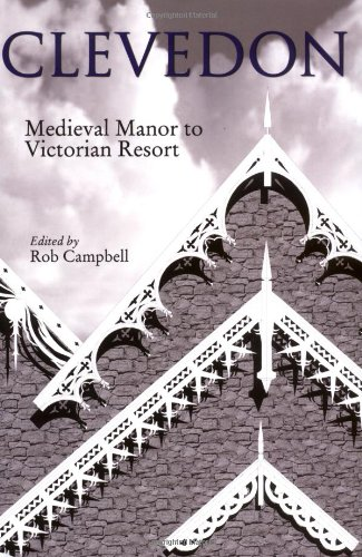 9781848761759: Clevedon: Medieval Manor to Victorian Resort