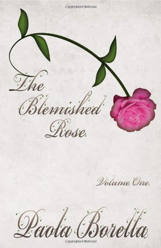 9781848762350: The Blemished Rose