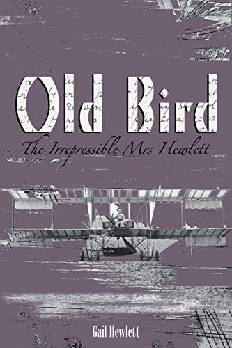 9781848763371: Old Bird - The Irrepressible Mrs Hewlett