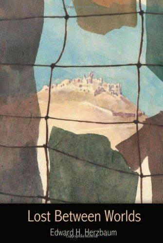 Lost Between Worlds: A World War II Journey of Survival (Illustrated): Herzbaum a. K. a. Hartry, ...