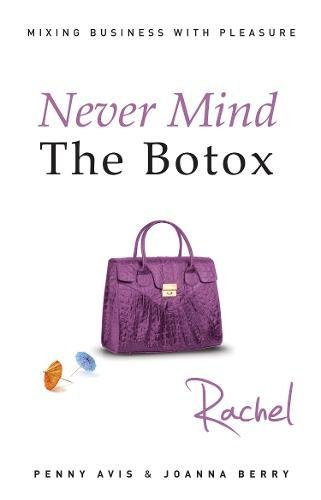 9781848766624: Never Mind the Botox: Rachel