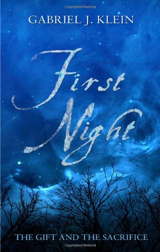 9781848766921: First Night: The Gift & the Sacrifice (Four Significant Winter Nights)