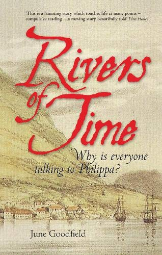 9781848767003: Rivers of Time (Second Edition): Why is everyone talking to Philippa?