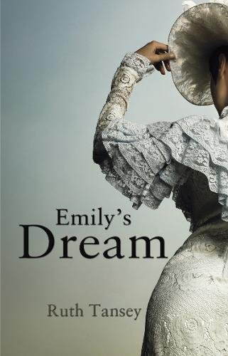 Emily's Dream: Ruth Tansey
