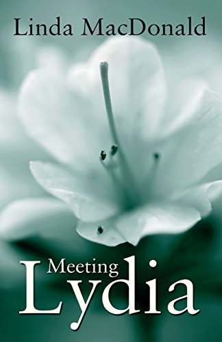 Meeting Lydia: Linda MacDonald