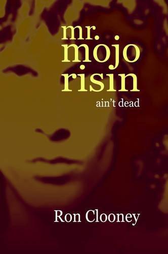 9781848767577: Mr. Mojo Risin' (Ain't Dead)