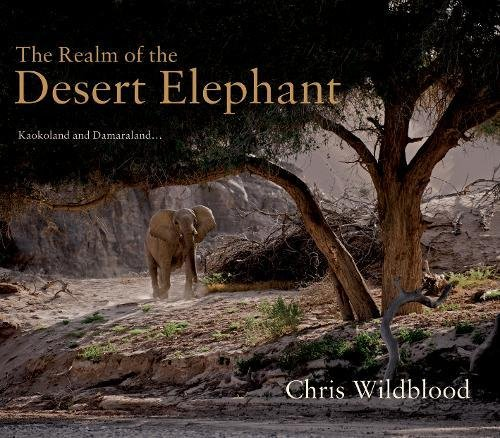 9781848767690: The Realm of the Desert Elephant
