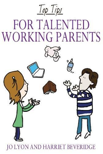 9781848768093: Top Tips for Talented Working Parents