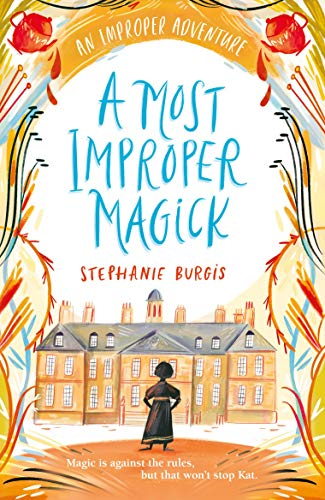 9781848770072: A Most Improper Magick (The Unladylike Adventures of Kat Stephenson)
