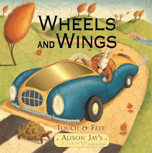 Wheels and Wings: Touch & Feel: Jay, Alison