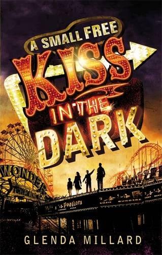 Small Free Kiss in the Dark: Glenda Millard