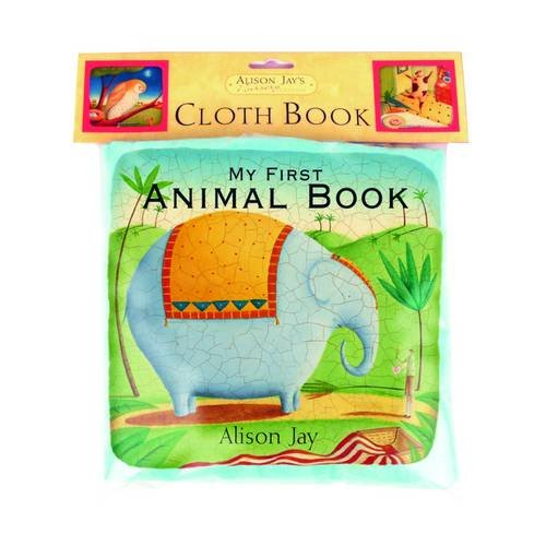 My First Animal Cloth Book (1848770286) by Alison Jay