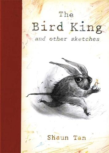 9781848770508: The Bird King: Shaun Tan
