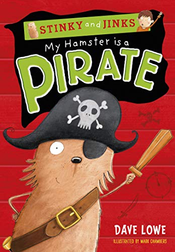 9781848771703: My Hamster is a Pirate (Stinky & Jinks 5) (Stinky and Jinks)