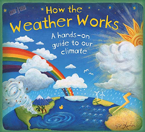 How the Weather Works. Christiane Dorion (How it Works): Christiane Dorion