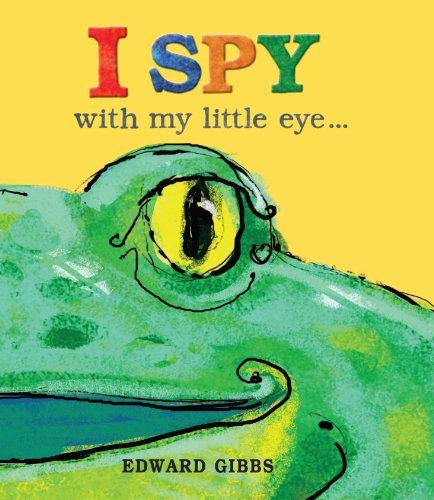 I Spy with My Little Eye: Gibbs, Edward