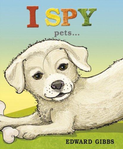 I Spy Pets: Gibbs, Edward