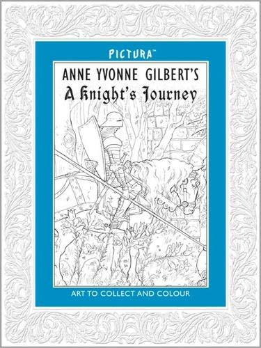 9781848772397: Pictura. Anne Yvonne Gilbert's A Knight's Journey