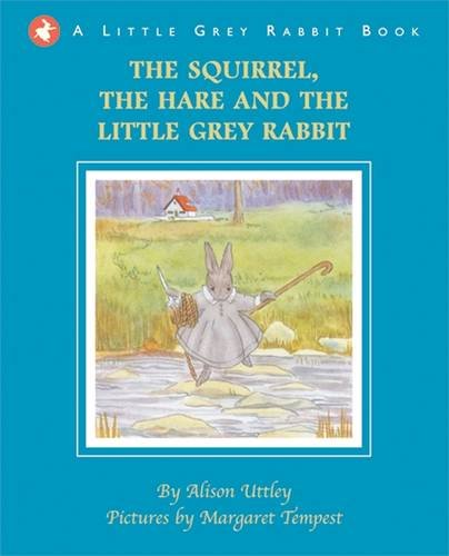 9781848772632: The Squirrel, the Hare and the Little Grey Rabbit
