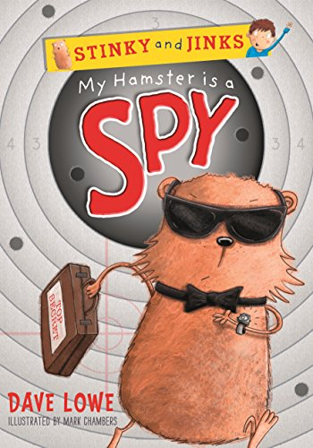 9781848772953: My Hamster is a Spy (Stinky and Jinks)