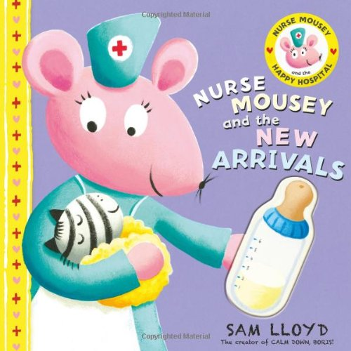Nurse Mousey and the New Arrival: Lloyd, Sam