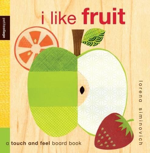 9781848773745: I Like Fruit (Petit Collage)