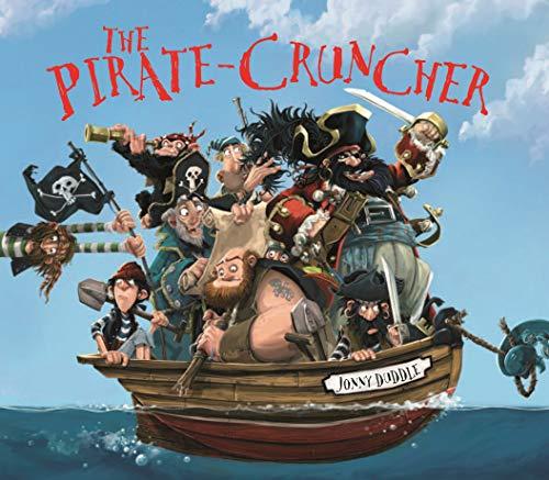 9781848773769: The Pirate Cruncher (Jonny Duddle)