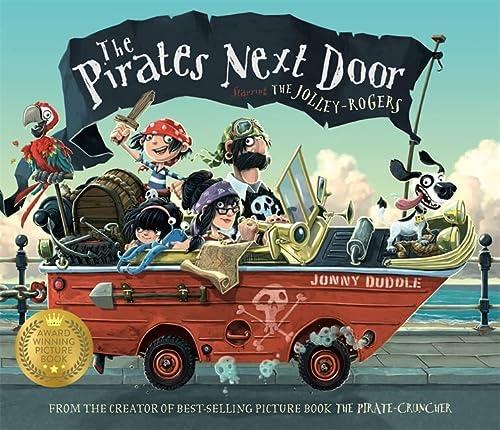 9781848773929: The Pirates Next Door (Jonny Duddle)
