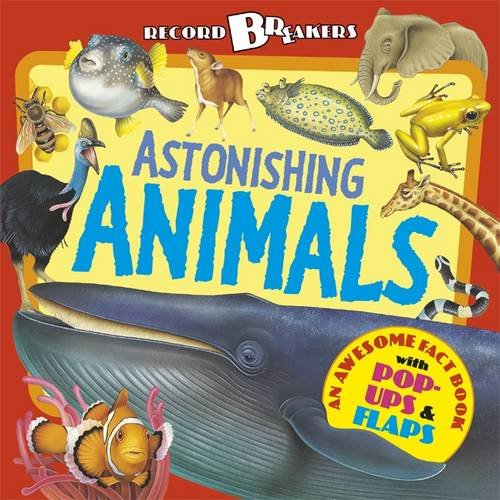 Record Breakers: Astonishing Animals (9781848774117) by Ganeri, Anita