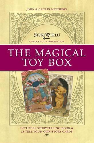 The Magical Toy Box (Storyworld) (1848774435) by Matthews, John; Matthews, Caitlin