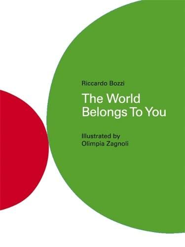 9781848774896: The World Belongs to You