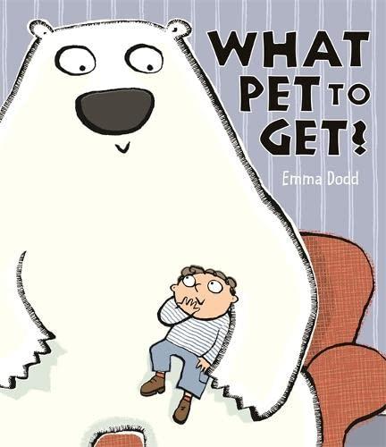 9781848775374: What Pet to Get? (Emma Dodd Series)
