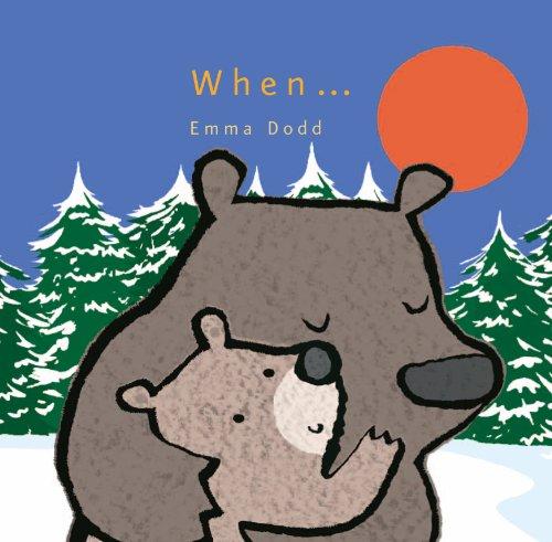 9781848775381: When-- (Emma Dodd Series)