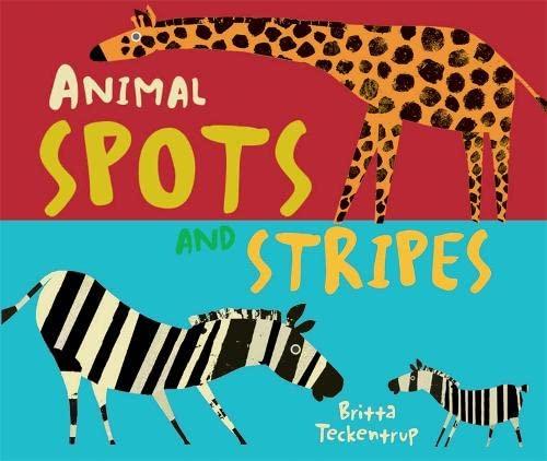 9781848776234: Animal Spots and Stripes (Britta Teckentrup)