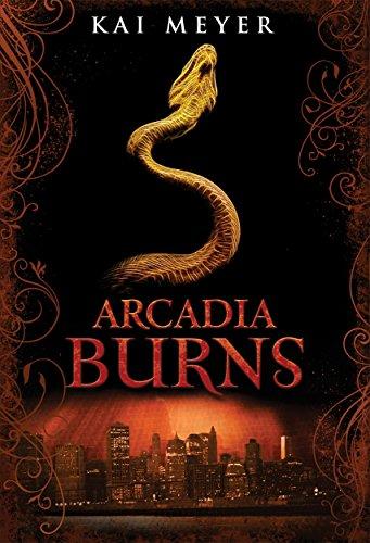 9781848776401: Arcadia Burns (Arcadia Trilogy)