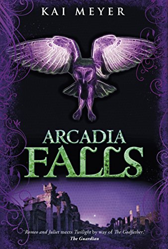 9781848776418: Arcadia Falls (Arcadia Trilogy)