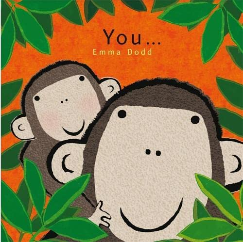 9781848776517: You... (Emma Dodd Series)