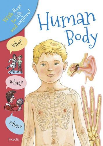 Who? What? When? Human Body: Ganeri, Anita