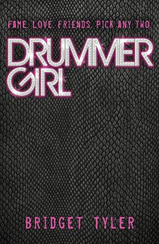 Drummer Girl: Tyler, Bridget