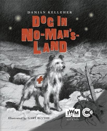 A Dog in No Man's Land: Kelleher, Damian