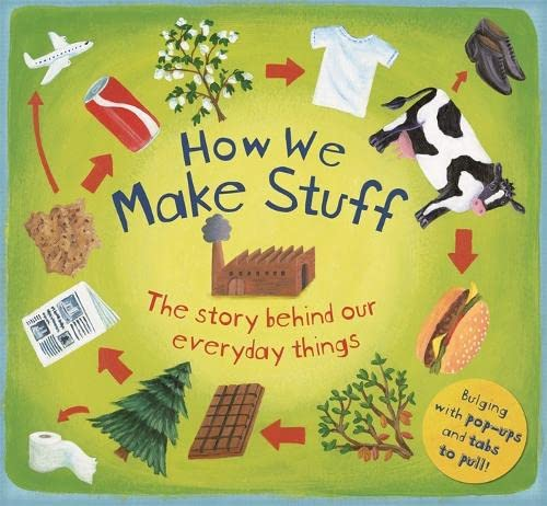 9781848777217: How We Make Stuff (How It Works)