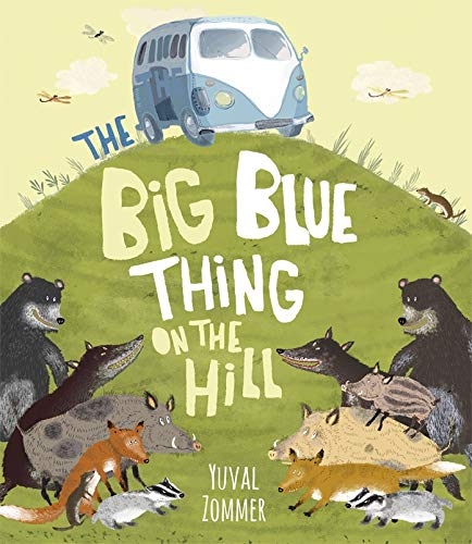 The Big Blue Thing on the Hill: Yuval Zommer