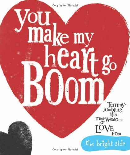 9781848778047: You Make My Heart Go Boom!