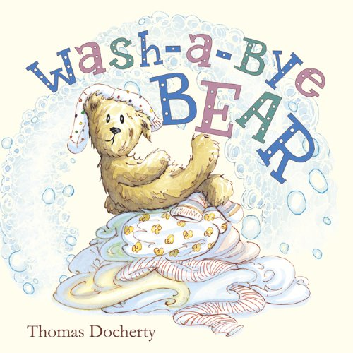 Wash-a-bye Bear: Docherty, Thomas