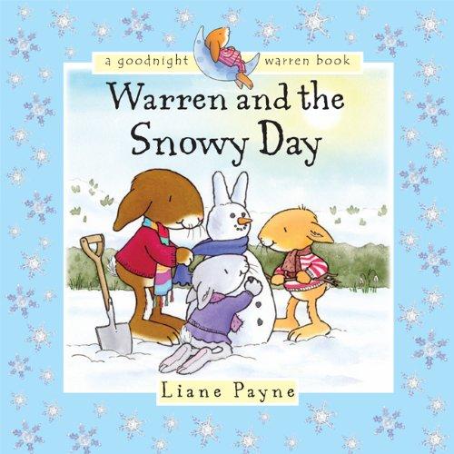 Warren and the Snowy Day: Liane Payne
