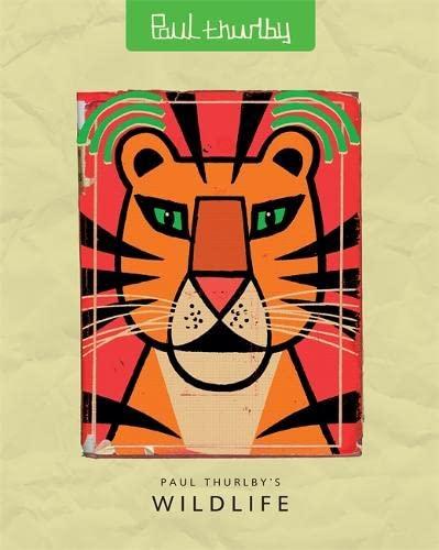 9781848778580: Paul Thurlby's Wildlife