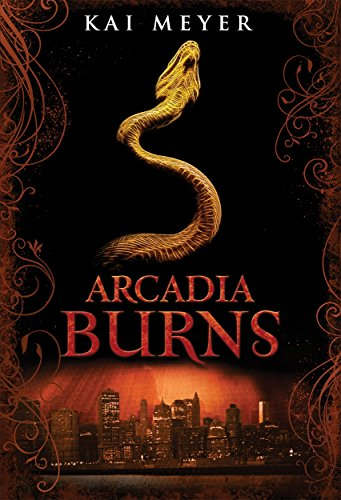 9781848778986: Arcadia Burns (Arcadia Trilogy)